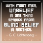 Georg Christoph Lichtenberg belief blind unbelief quote quotation philosophy text pic