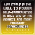 nietzsche life is will to power survive self preservation beyond good evil 13