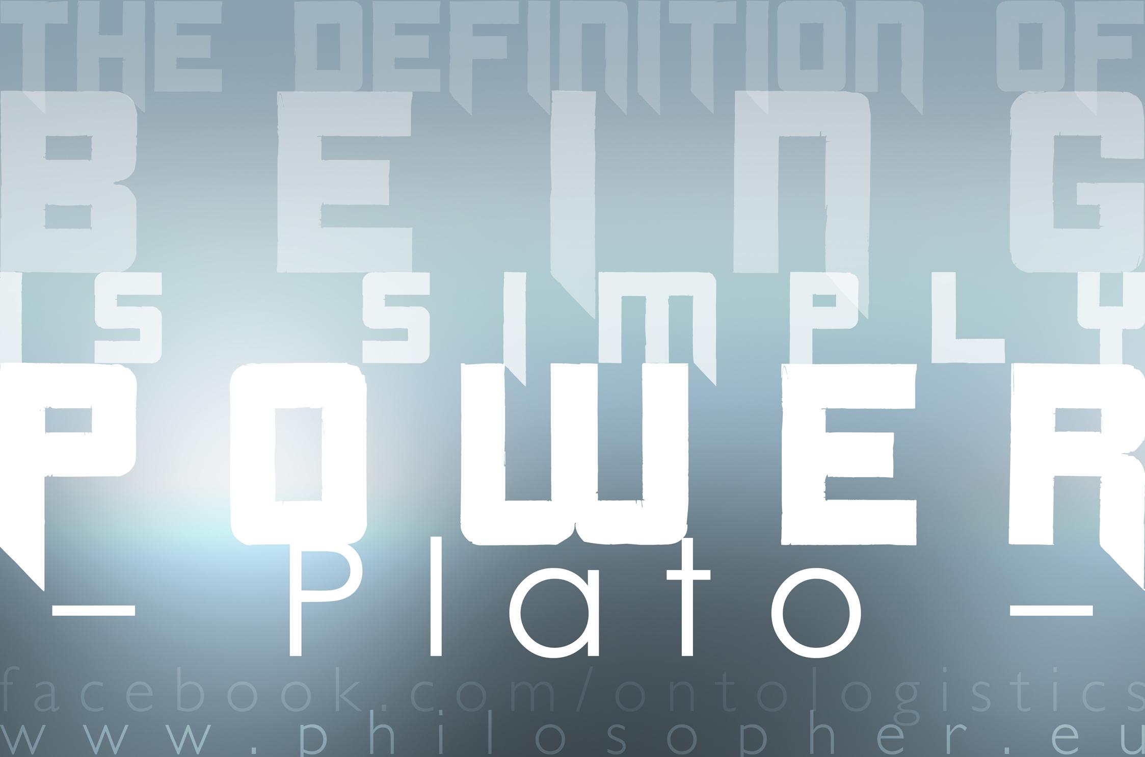 the definition of being is simply power plato sophist nietzsche schopenhauer wille zur macht will to power