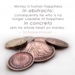 schopenhauer money cash happiness abstracto concreto religion pound pence sterling coins cash kant nietzsche currency economics banking banks monetary system poverty penury