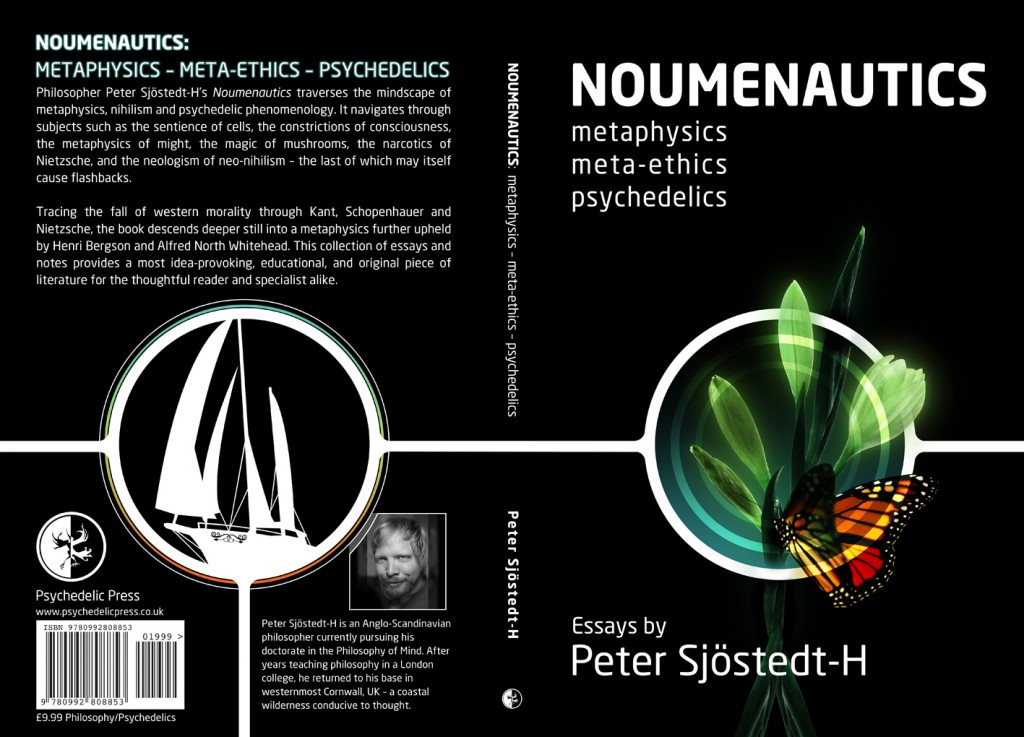 lsd dmt psilocybin hallucinogen entheogen psychonaut noumenaut kant nietzsche schopenhauer whitehead bergson hume