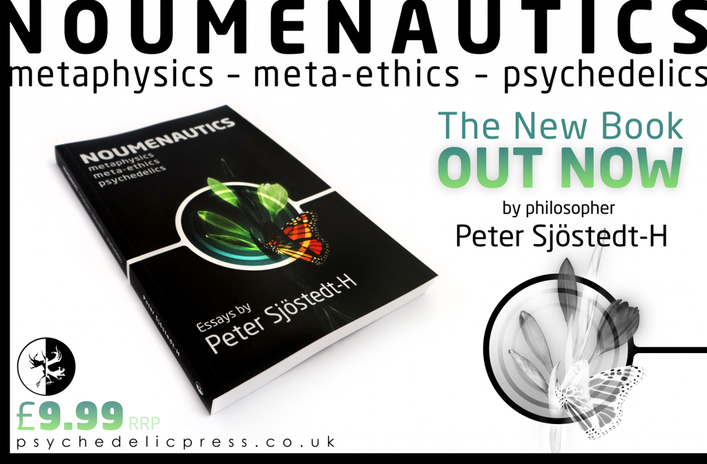 Peter Sjostedt-H philosophy metaphysics meta-ethics psychedelics neo nihilism psilocybin LSD DMT Whitehead Nietzcshe Bergson Kant Schopenhauer book advert ad commercial paperback press media