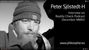 Peter Sjostedt-H on Reality Check Podcast philosophy interview nihilism Nietzsche Whitehead Schopenhauer Kant panpsychism panexperientialism